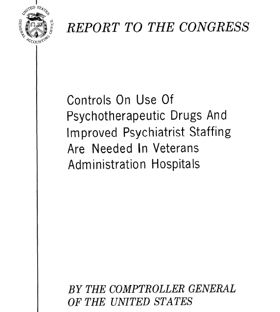 VA needs better contols on the use of psychiatric medications to avoid medical malpractice